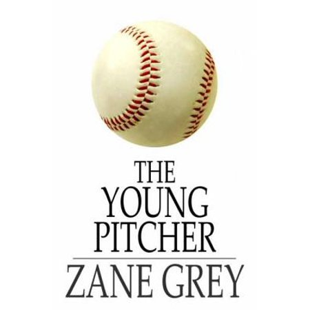 The Young Pitcher - eBook (Pitchers Of A)