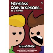 Pointless Conversations: Armageddon - eBook