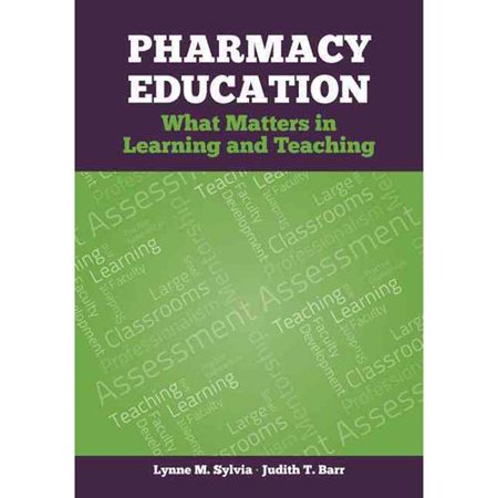 Pharmacy Education  What Matters In Learning And Teaching
