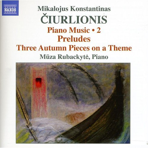 Ciurlionis: Piano Music 2
