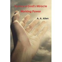 The Price of God's Miracle Working Power (Paperback)