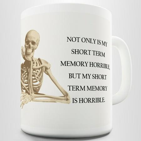 (Short Term Memory Ceramic Novelty Mug)