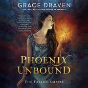 Phoenix Unbound - Audiobook