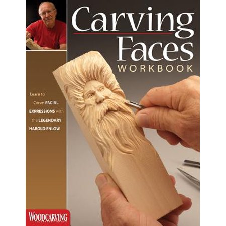 Carving Faces Workbook : Learn to Carve Facial Expressions with the Legendary Harold Enlow - Halloween Carving Books