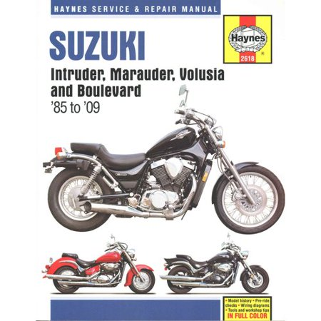 Haynes Suzuki Intruder, Marauder, Volusia, C50, M50 & S50: Service and Repair Manual