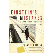 Einstein's Mistakes : The Human Failings of Genius