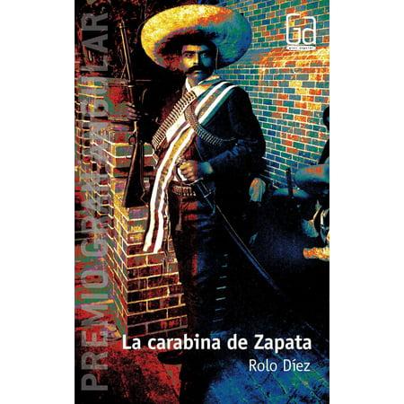 La carabina de Zapata - eBook (Canciones De La Revolucion De Emiliano Zapata)