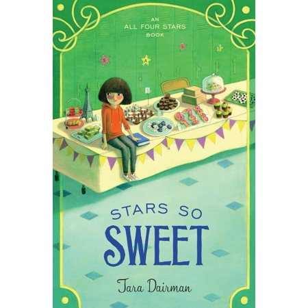 Stars So Sweet : An All Four Stars Book