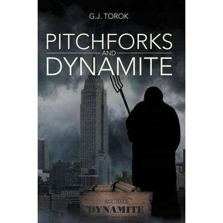 Pitchforks and Dynamite - eBook