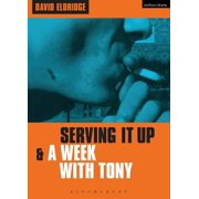 'Serving It Up' & 'A Week With Tony' - eBook