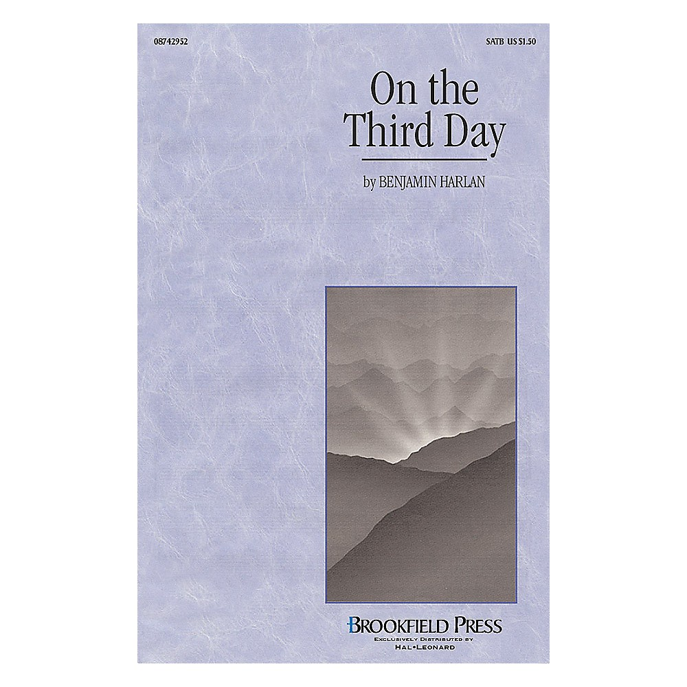 Brookfield On the Third Day (I-Pak (Brass, Flute, Percussion)) IPAKB Composed by Benjamin Harlan