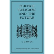 Science, Religion, and the Future