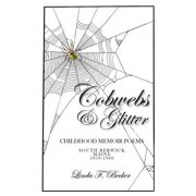 Cobwebs & Glitter : Childhood Memoir Poems