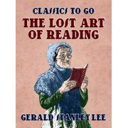 The Lost Art Of Reading - eBook