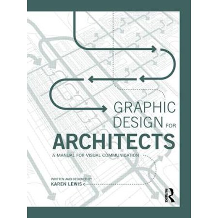 A Design Manual (Graphic Design for Architects : A Manual for Visual Communication )