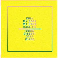 My Neck, My Back (Lick It) - Chris Diodati 2015 Mixes