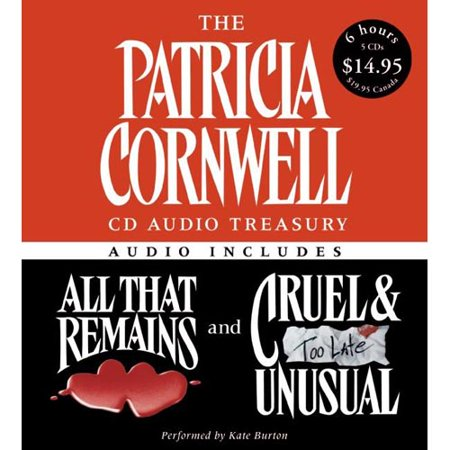 The Patricia Cornwell  Audio Treasury  All That Remains   Cruel And Unusual
