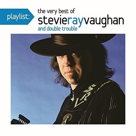 Playlist: The Very Best Of Stevie Ray Vaughan and Double (The Very Best Of Stevie Ray Vaughan And Double Trouble)