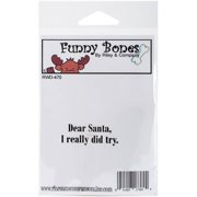 "Riley & Company Funny Bones Cling Stamp 2""""X.5""""-Dear Santa, I Tried"
