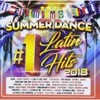 Summer Dance Latin #1's Hits 2018 (Various Artists)