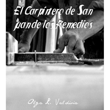 El Carpintero de San Juan de los Remedios - eBook