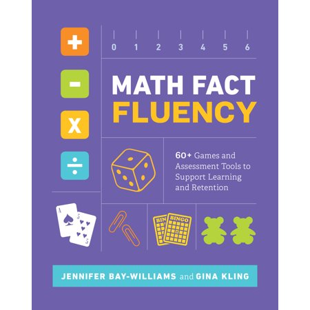 Math Fact Fluency: 60+ Games and Assessment Tools to Support Learning and Retention (Paperback)