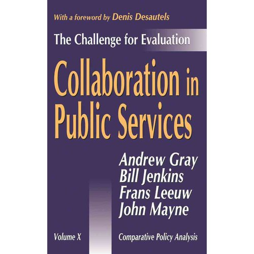 Collaboration in Public Services: The Challenge for Evaluation