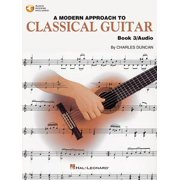 Modern Approach to Classical Guitar: A Modern Approach to Classical Guitar (Other)