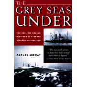 Grey Seas Under: The Perilous Rescue Mission of a N.A. Salvage Tug (Paperback)