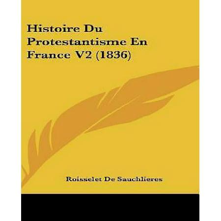 Histoire Du Protestantisme En France V2 (1836) - image 1 de 1