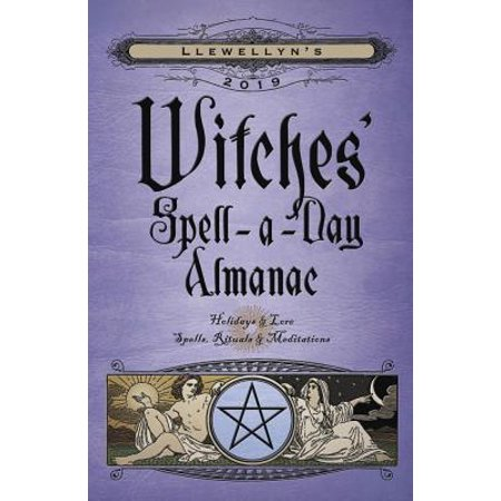 Llewellyn's 2019 Witches' Spell-A-Day Almanac - Witches Spells For Halloween