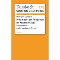 Was macht ein Philosoph im Krankenhaus? - eBook