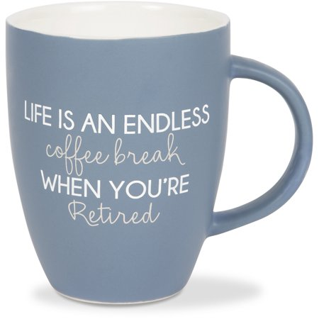 Pavilion - Life is an Endless Coffee Break When You're Retired Matte Blue Birthday Large 20 oz Coffee Cup (Blue Coffee Mug Cup)