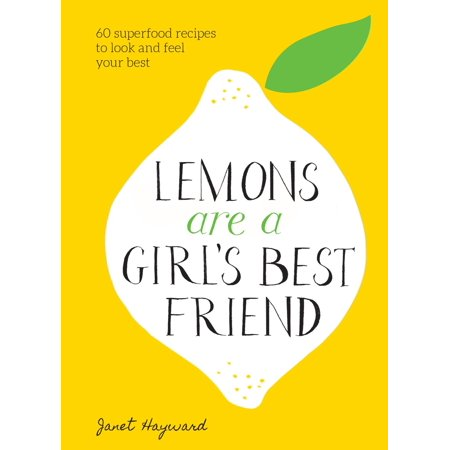 Lemons Are a Girl's Best Friend - eBook