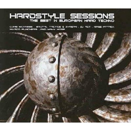 HARDSTYLE SESSIONS: THE BEST IN EUROPEAN HARD
