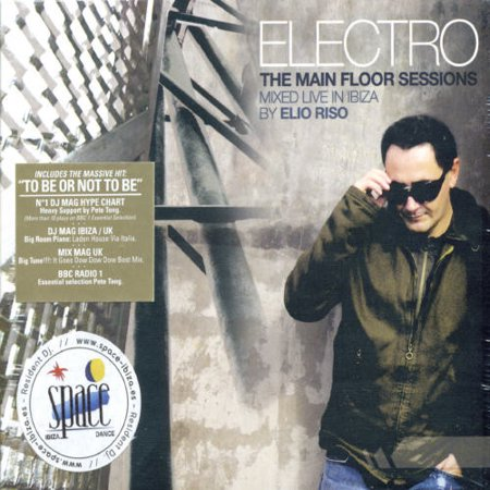 Elio Riso   Electro The Main Floor Sessions  Cd