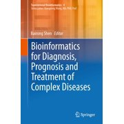 Bioinformatics for Diagnosis, Prognosis and Treatment of Complex Diseases - eBook