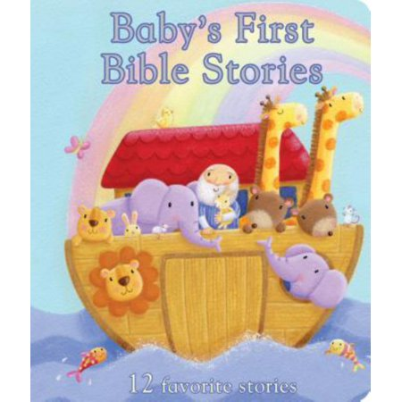 Baby's First Bible Stories: 12 Favorite Stories (Board Book) Learn Padded Board Book