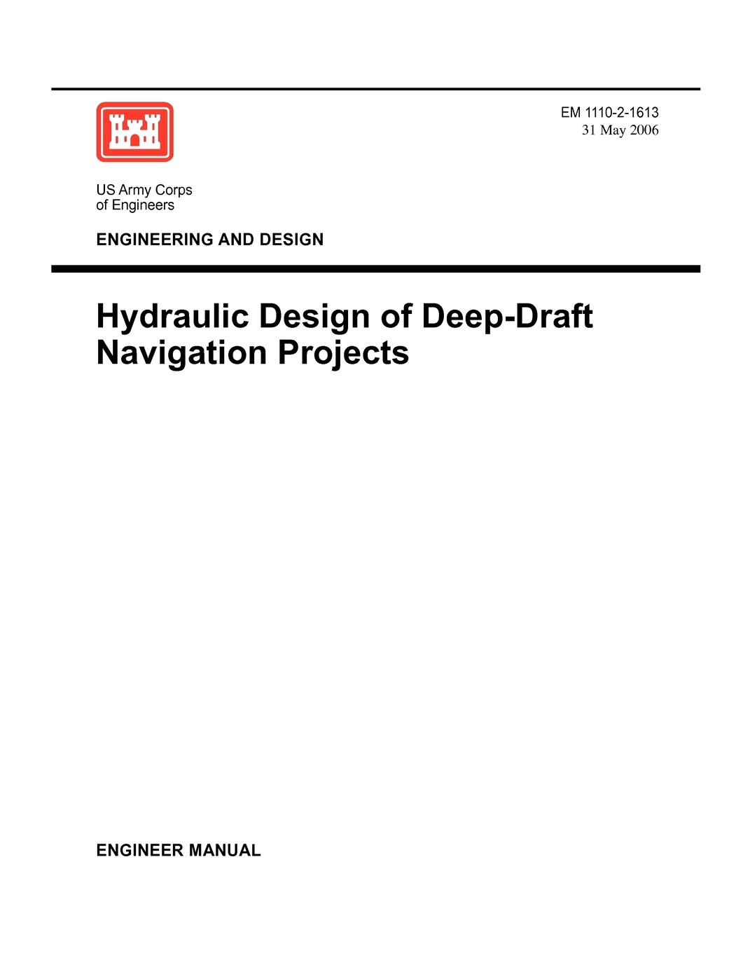 Engineering And Design Hydraulic Design Of Deep Draft Navigation Projects Engineer Manual 1110 2 1613 Walmart Com