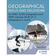 Geographical Skills and Fieldwork for WJEC GCSE Geography and WJEC Eduqas GCSE (9 1) Geography A and B - eBook