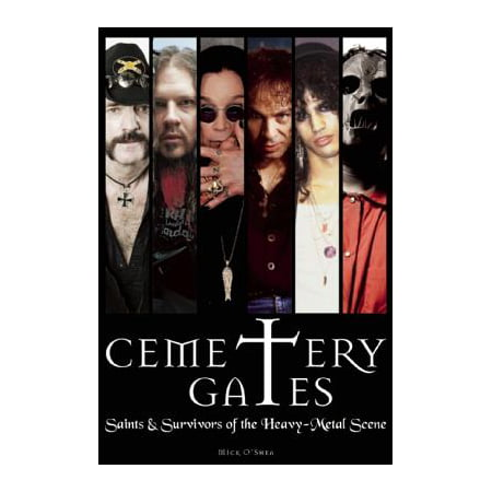 Cemetery Gates : Saints & Survivors of the Heavy Metal Scene