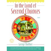 In the Land of Second Chances : A Novel