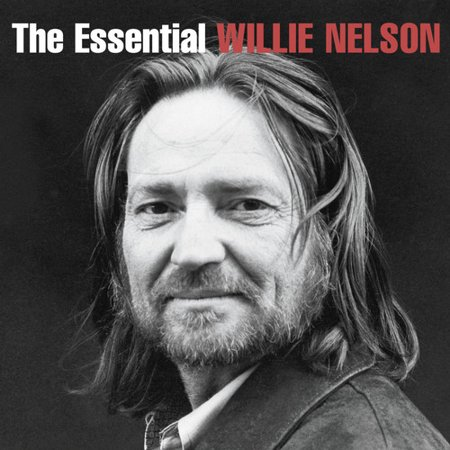 - The Essential Willie Nelson (CD)