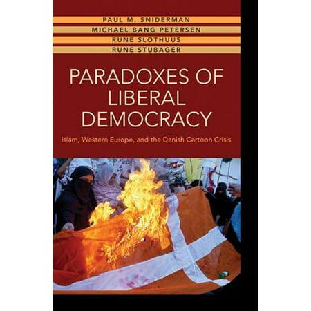 Paradoxes of Liberal Democracy : Islam, Western Europe, and the Danish Cartoon Crisis (Halloween Cartoon Danish)