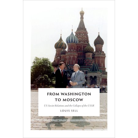 Sell Books - From Washington to Moscow : US-Soviet Relations and the Collapse of the USSR