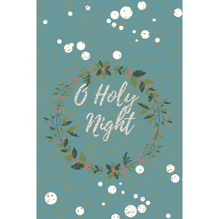 Christmas Journal: O Holy Night: Religious, Spiritual, Motivational Notebook, Journal, Diary (110 Pages, Blank, 6 x 9) (Paperback) ()