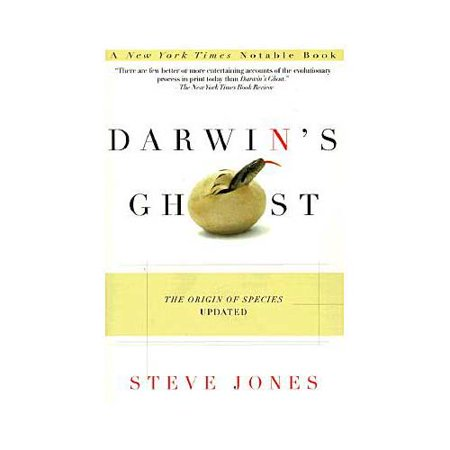 Darwins Ghost: The Origin of Species Updated by