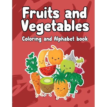 Preschool Circle Time Activities Halloween (Alphabet: fruits and vegetables coloring and Alphabet book: Fruits and Vegetables coloring and Alphabet book: Activity Book for Kids, Boys or Girls, An Activity Book for Toddlers and Preschool Kids)