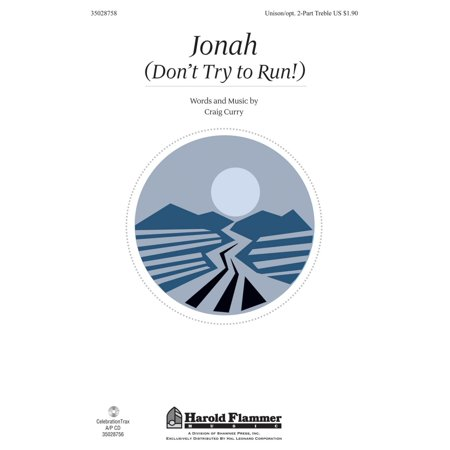 Shawnee Press Jonah (Don't Try to Run!) Unison/2-Part Treble composed by Craig