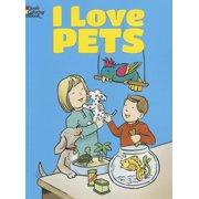 Dover Coloring Books For Children I Love Pets Paperback